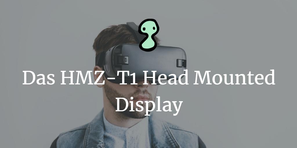 Das HMZ-T1 Head Mounted Display